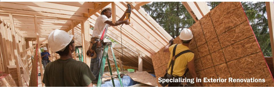 Specializing in Exterior Renovations